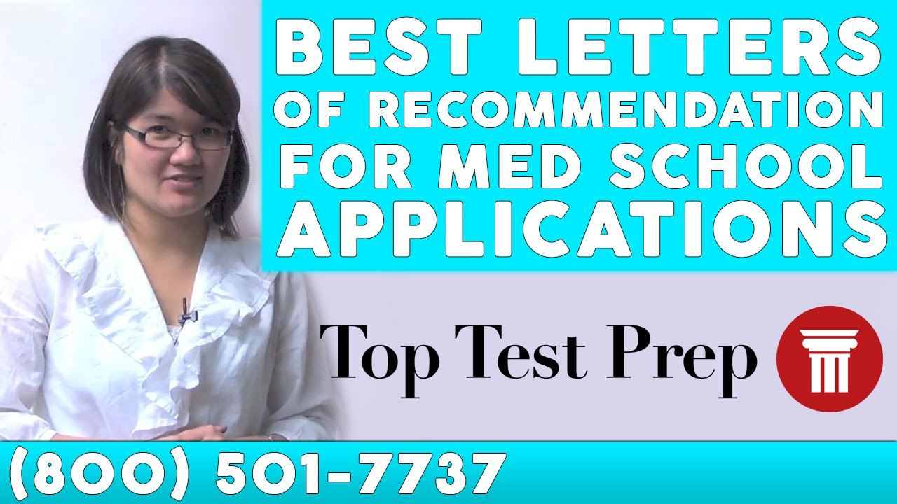 Best Letters Of Recommendation Med School Apps