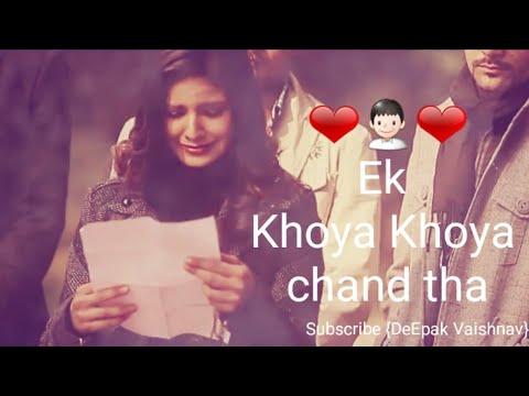 Ek khoya khoya chand tha jo tha khafa khafa | Sad whatsapp status | Sad status in hindi