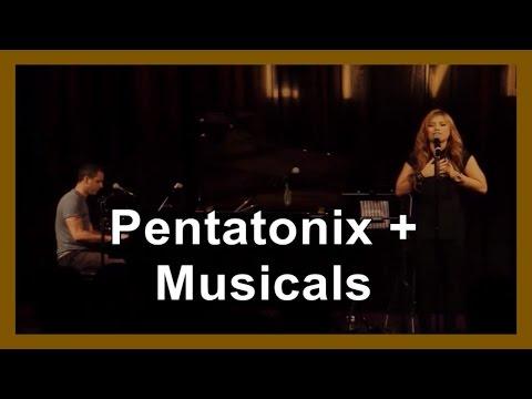 Pentatonix + Musicals