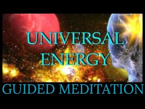 UNIVERSAL ENERGY: Chakra Clearing Guided Meditation