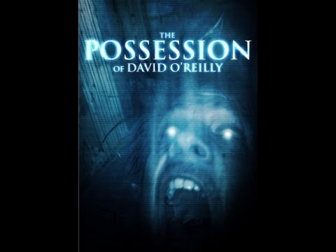 WTF: THE POSSESSION OF DAVID O'REILLY   Horror Film   Sundance Channel poster