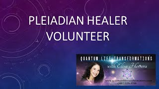 BQH Session - A volunteer healer from the Pleiades