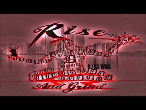 ILLWILLDET - #RiseAndGrind St.Valentines Day Massacre (Mixtape)