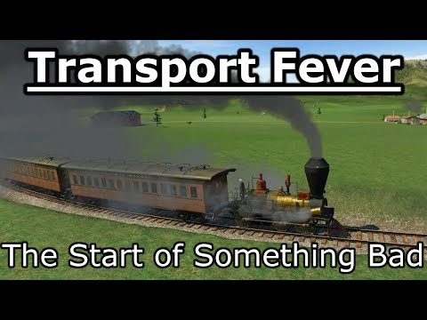 Let's Play Transport Fever | Mini-series Part 1