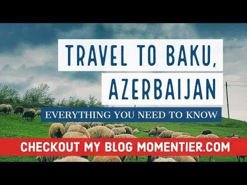 Best Azerbaijan (Baku) Travel Video - Latest Travel Vlog ( 2018 )