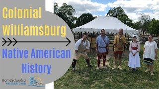 Colonial Williamsburg - Native American History