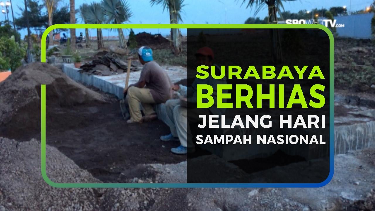 SURABAYA BERHIAS JELANG HARI SAMPAH NASIONAL