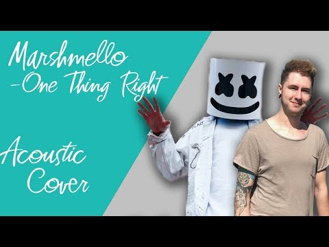 Marshmello - One Thing Right feat Kane Brown (acoustic cover)
