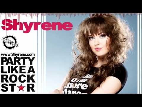 Shyrene - Party Like A Rock Star (by London32)