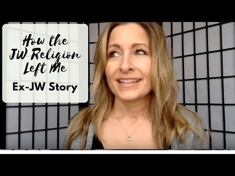 How the Religion Left Me - Ex-JW Story