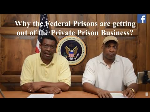 Why the Federal Prisons are getting out of Private Prison Business?