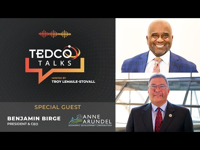 TEDCO Talks: Troy LeMaile-Stovall with Ben Birge, AAEDC