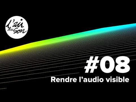 #08 : Rendre l'audio visible