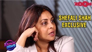 """""""I never wanted to be a SUPERSTAR"""", says Shefali Shah 