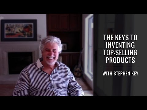 The Keys To Inventing Top-Selling Products With Stephen Key