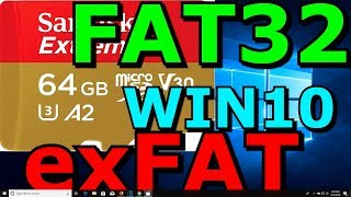 Sandisk MicroSD 32GB 64GB+ Extreme Formatting FAT32 exFAT NTFS How To WIN10 Explained