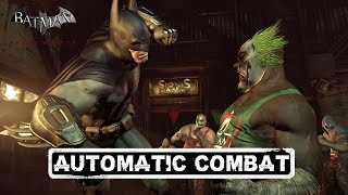COM; Batman; Arkham City; Automatic Combat
