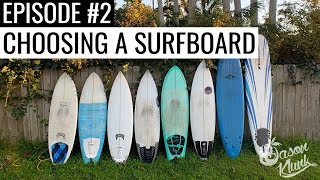 How to Choose a Beginner Surfboard | Learn How To Surf In 30 Minutes - Episode 2