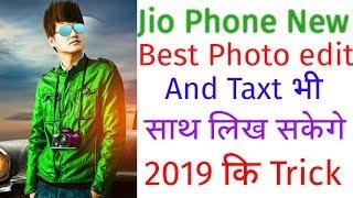 Jio Phone New Best Photo Edit 2019 | New Trick Jio Phone Best Photo Edit 2019 Trick