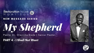 """My Shepherd"" Series - Part 4   Restoration House Hamilton   August 30 2020"