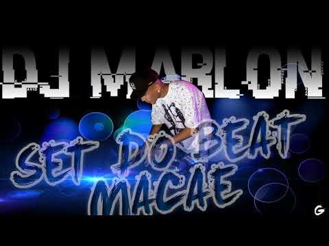 SET DO BEAT MACAÉ (DJ MARLON E DJ BOCÃO)