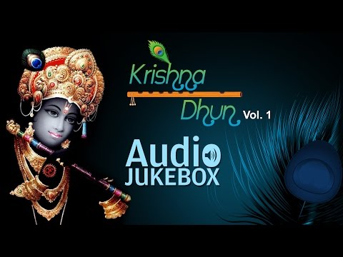 Krishna Dhun - Vol1   Krishna Devotional Songs   Audio Jukebox