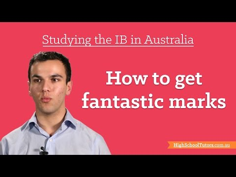 Studying The IB In Australia: How To Get Fantastic Marks In The IB