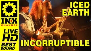 ICED EARTH - Incorruptible [NEW Unreleased - Live in Greece]