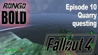 Rongo completes Fallout 4 | Episode 10 | Quarry questing