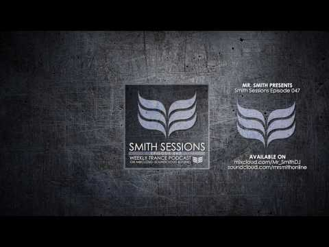 Mr. Smith - Smith Sessions 047 (23-03-2017)