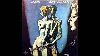 Felona - Le Orme - (Felona e Sorona)