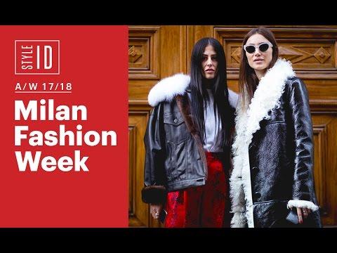 Style ID: Milan Fashion Week A/W 17/18