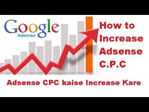 How to Increase Adsense CPC || Increase Google Adsense Earnings 2018 [ 101%  Working]