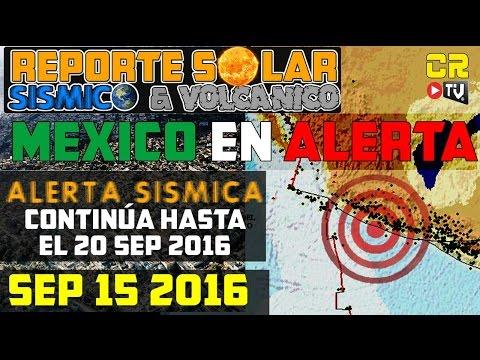 REPORTE SOLAR Y SISMICO MEXICO EN ALERTA ANTE ESPERADO MEGATERREMOTO SEP 15 2016