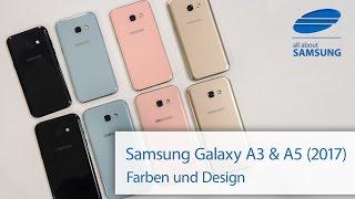 Samsung Galaxy A5 und A3 2017 Farben und Design 4k