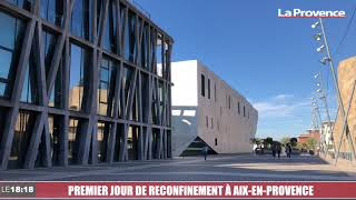 Premier jour de reconfinement à Aix en Provence