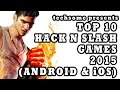 Top 10 Hack & Slash Games for 2015 (Android & iOS)