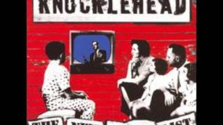 knucklehead-Safe and Out Of Reach