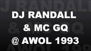 DJ RANDALL & MC GQ @ AWOL, Nov 93 (side A)