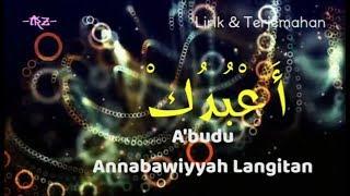 A'budu - Annabawiyyah Langitan Lirik dan Terjemahan MP3