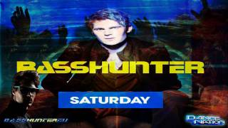 BassHunter - Saturday (Almighty Edit)