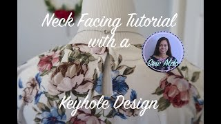 NECK FACING TUTORIAL | HOW TO ADD A KEYHOLE DESIGN ON THE BACK OF A GARMENT | SEW ALDO