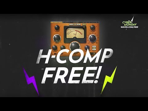 FREE plugin – Waves H-Comp – Cyber Monday NOW at Waves.com