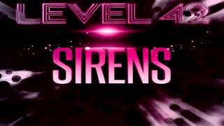 "Level 42  - ""Sirens""    (John Morales Mix)"