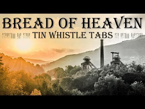 WELSH HYMN - BREAD OF HEAVEN - Traditional Tin Whistle - Notes/Tabs -