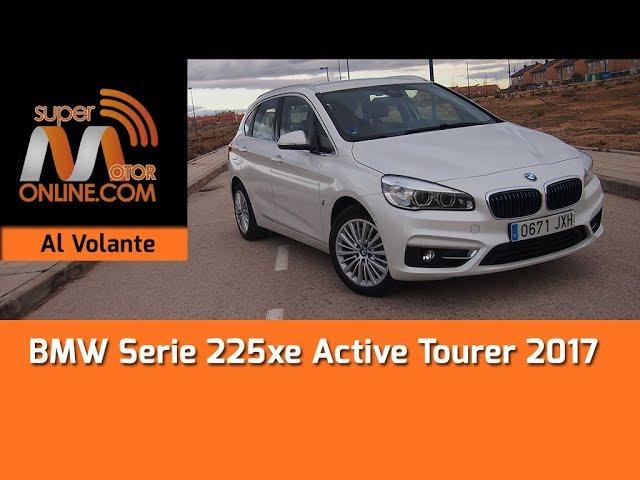 BMW Serie 225xe Active Tourer 2017 / Al volante / Prueba dinámica / Review / Supermotoronline.com