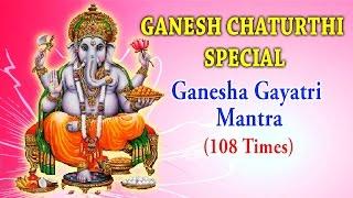 Ganesh Chaturthi Special - Ganesha Gayatri Mantra (108 times) - Dr.R. Thiagarajan