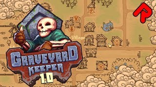 GRAVEYARD KEEPER 1.0 gameplay: Cemetery Management RPG's FULL RELEASE! (PC, Xbox)