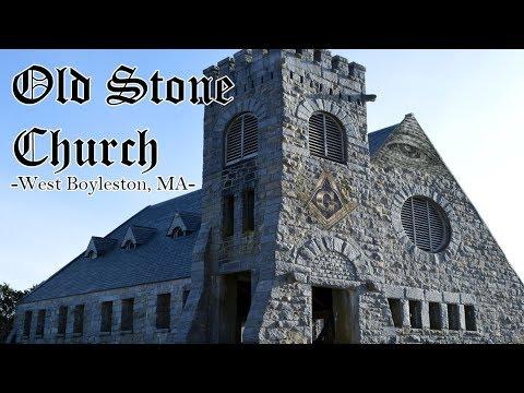 ABANDONED Illuminati Castle - The Old Stone Church in West Boylston , Massachusetts