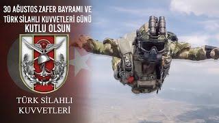 30 Ağustos Zafer Bayramı ve Türk Silahlı Kuvvetleri Günü Kutlu Olsun
